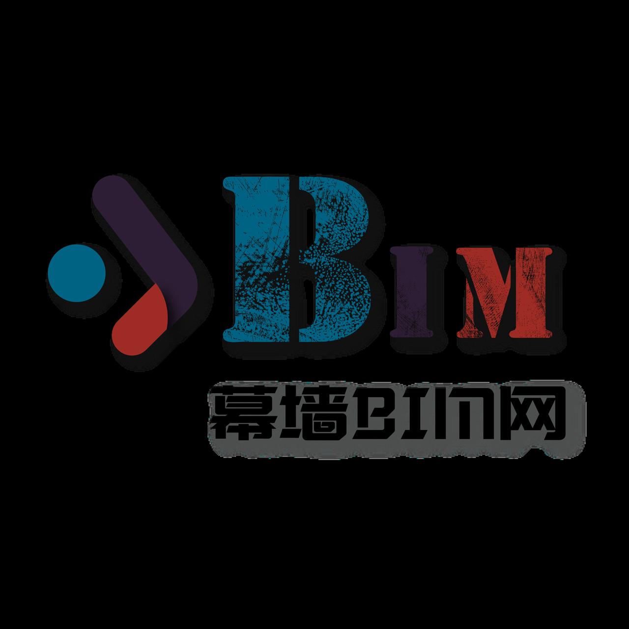幕墙BIM|幕墙BIM网